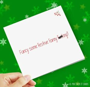Fancy some festive fanny f*cking? / Funny Rude Novelty Witty / Christmas Card