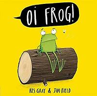 Oi Frog Hardcover Jim Field