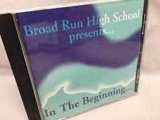 Broad Run High School (Ashburn VA) Presents In the Beginning CD (1999)