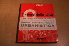 CIAM IL CUORE DELLA CITTà HOEPLI 1954 GROPIUS LE CORBUSIER WIENER ARCHITECTURE