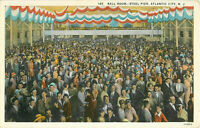 Postcard Ball Room Steel Pier, Atlantic City, New Jersey