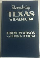 Remembering Texas Stadium Signed by Drew Pearson Hardcover NEW