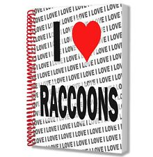 I Love Raccoons - A5 Notebook - Notepad - Birthday - Christmas - Gift