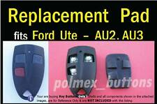 fits FORD AU2 AU3 Ute remote key - Replacement 3 key BUTTONS Pad