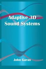Adaptive 3D Sound Systems (The Springer International Series in Engineering and