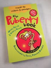 The Puberty Book Wendy Darvill & Kelsey Powell