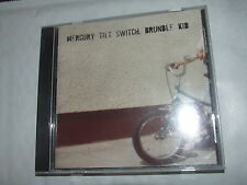 Mercury Tilt Switch - Brundle Kid CD