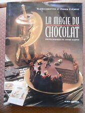 LA MAGIE DU CHOCOLAT - Marie-Christine & Didier Clément