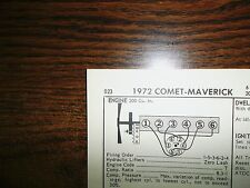 1972 Ford Maverick, Mercury Comet SIX Series Models 91HP 200 CI L6 Tune Up Chart