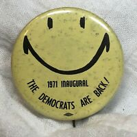 1971 Inaugural Democrats are Back Political Button Pin
