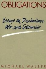 Obligations: Essays on Disobedience, War, and Citizenship (Paperback or Softback