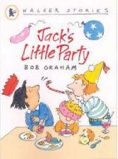 Jack's Little Party (Walker Stories), Bob Graham, New Book