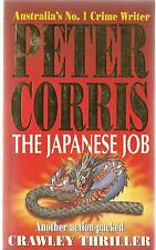 The Japanese Job by Peter Corris pb A Crawley Thriller