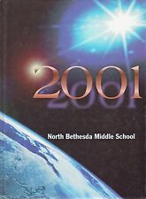 Middle School Yearbook North Bethesda Maryland North Bethesda Middle School 2001