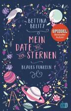 Mein Date mit den Sternen - Blaues Funkeln von Bettina Belitz (2018,...