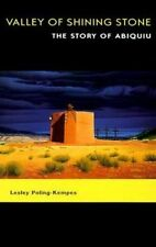 NEW Valley of Shining Stone: The Story of Abiquiu by Lesley Poling-Kempes