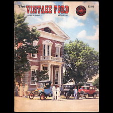 The Vintage Ford Book/Magazine May/June 1991, Model T Ford Club Of America