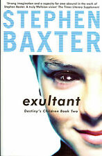 Exultant by Stephen Baxter, 2004 Gollancz - Signed First Edition, First Print HC