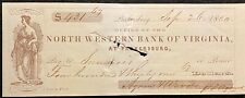 1860 *PRE CIVIL WAR* NORTH WESTERN BANK OF VIRGINIA $431.67 VIGNETTE BANK CHECK!