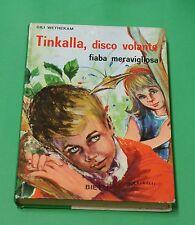 Tinkalla, disco volante - Cili Wethekam - Prima edizione Bietti 1974