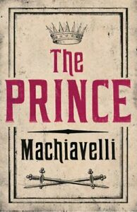 The Prince by Niccolo Machiavelli 9781847493231 | Brand New | Free UK Shipping