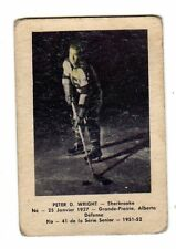 1X PETER D WRIGHT 1951 52 Laval Dairy QSHL #41 Sherbrooke