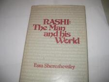 Rashi: The Man and His World by Esra Shereshevsky