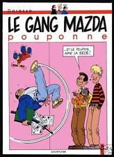 GANG MAZDA T3  LE GANG MAZDA POUPONNE  DARASSE  EO