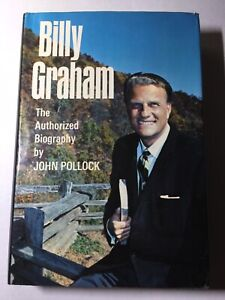 The Authorized Biography of Billy Graham by John Pollock RARE 1966 HB/DC