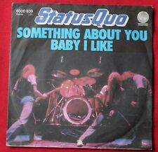 Status Quo, something about you / baby i like, SP - 45 tours import