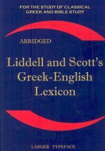 Liddell and Scott's Greek-English Lexicon Original Edition, Rep... 9781843560265