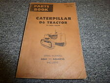 Caterpillar Cat D6 Tractor 74 in Gauge Parts Catalog Manual S/N 44A1-44A6856