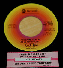 B.J Thomas 45 Help Me Make It To My Rocking Chair / We Are Happy Together w/ts
