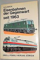 Ferrocarriles der gegenwart desde 1963 o S. leva ORELL fuessli EDITORIAL ZURICH