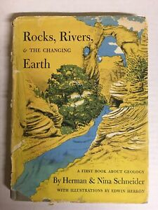 Rocks, rivers & the changing earth, a first book about geology,