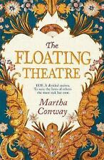 The Floating Theatre: Be swept away by this captivating tale of courage and...