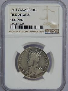 1911 Canada Silver 50 Cents NGC Fine Details 50c