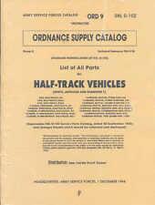 White Half-Track G102 - Complete parts manual ORD9G102 Autocar, Diamond T WW2