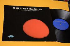FRANCO CERRI VOLONTE' GIL CUPPINI..LP 10 ANNI DI JAZZ ORIG ITALY 1973 MINT