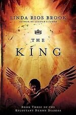 The King (The Reluctant Demon Diaries), Rios Brook, Linda