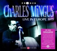 CHARLES MINGUS - LIVE IN EUROPE 1975  CD + DVD NEW