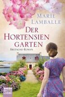 Der Hortensiengarten von Marie Lamballe (2017, Taschenbuch)