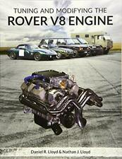 Tuning and Modifying the Rover V8 Engine by Lloyd, Daniel  R