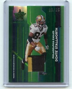 2006 LEAF ROOKIES & STARS #67 DONTE' STALLWORTH PATCH SP #23/25, SAINTS, EAGLES