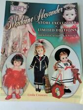 Madame Alexander Store Exclusives & Limited Editions ID & Values Linda Crowsey