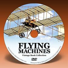 EARLY FLYING MACHINES - 64 Aircraft & Airship Books on DVD!