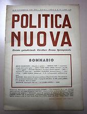 POLITICA NUOVA # Quindicinale - Anno X - N.16 # 16/30 Novembre 1942/XXI