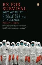 Rx for Survival: Why We Must Rise to the Global Health Challenge - Good - Hilts,