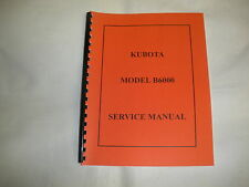 Kubota Model B6000 Service Manual NEW FREE SHIPPING