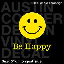 "5"" BE HAPPY vinyl decal car window laptop sticker - smiley happy face"